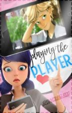 Playing The Player // Miraculous Ladybug [DISCONTINUED] by SavannahMcFox