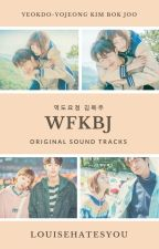 Weightlifting Fairy Kim Bok Joo (역도요정 김복주) OST by louisehatesyou