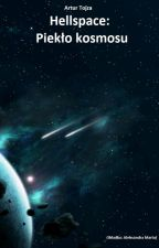 Hellspace: Piekło kosmosu by ArturTojza
