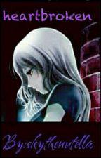 heartbroken(mystreet x reader)(complete) by skythenuttella