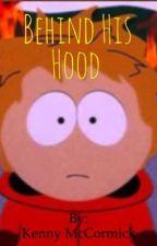 Behind His Hood (Kenny x Reader) Lemon by Kenny_McCormick_69