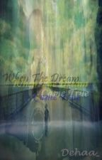 When The Dream Came True by nfthha_