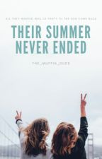Their Summer Never Ended by The_Muffin_Dude