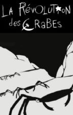 REVOLUTION OF THE CRABS by Roman-e