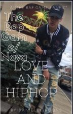 The Rap Game fanfic(Nova)•Love and HipHop•  by Daniellelove_381