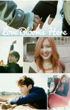 Love Blooms Here by chayeounggieeee