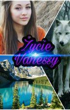 Życie Vanessy by Clarissa5372
