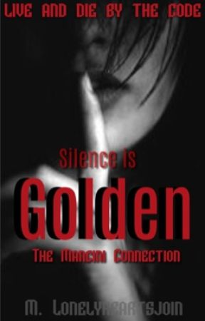 The Mancini Connection Silence is Golden  by lonelyheartsjoin
