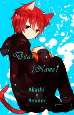 Dear [Name] (Akashi x Reader) by AbsurdGirl33