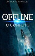 O Off-line - O Mundo Além Dos Nossos Olhos by A_R_Silva