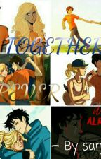 Together Forever ( A Percabeth Story )  by sanjusukumar