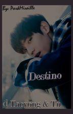 Destino (Taeyong & Tú) by ParkMireille