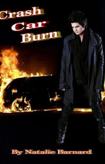 Crash Car Burn (Boy x Boy) by Seager99