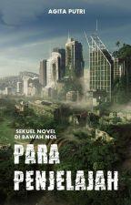 Para Penjelajah (Book 2) by agitaputrish