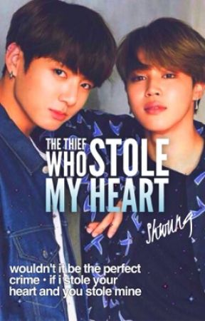 The Thief who Stole my Heart by Shwung