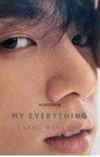 My Everything (sequel) | jjk by W0NUWU