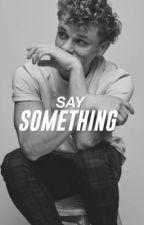 Say Something | Ben Tyler Cook/Newsies by rosetypewriters