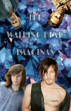 The Walking Dead    Imaginas by teamdixonaf