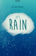 It's Rain by starletta_aurora