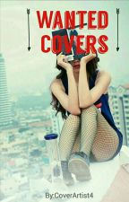 Wanted Covers by CoverArtist4