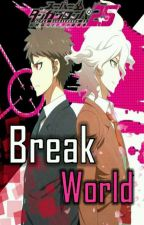 "Danganronpa 2.5 ""Break World"" Nagito X Reader (One-shot) by Shiori_Ikari"
