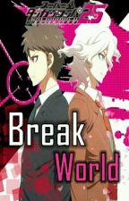 "Danganronpa 2.5 ""Break World"" Nagito X Reader (One-shot) by Shiori_Ikari"