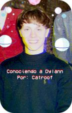 Conociendo a Dylann (Historia TCC) by catroof