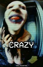 Crazy (Maniggy) by Sam_Twiggy30