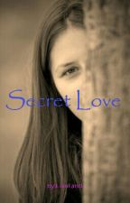 SECRET LOVE by LianFand