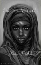 Labarin Amirah.  by xieykhalil
