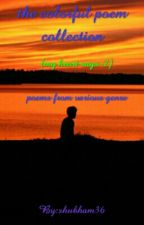 The Colorful Poem Collection(my heart Says 2) by shubham36