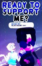 →Ready to support me? [Perla x Garnet, 2° TEMPORADA]← by xLaTiaEmi