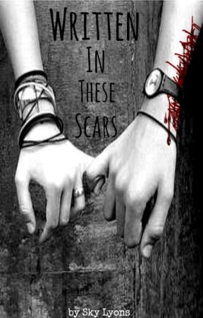Written in These Scars by ShatteredSkyy