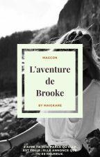L'aventure de Brooke. by MaigKare