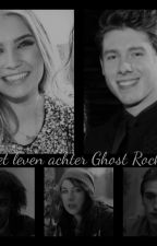 Het leven achter Ghost Rockers by YentheVilters