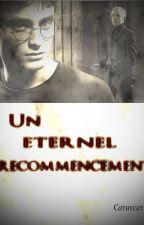 Un éternel recommencement by cathycat911