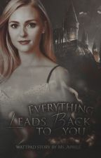 Everything Leads Back To You | Syriusz Black by Ms_Aprile