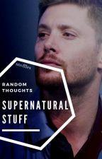 Supernatural Stuff (ITA) by draconian-