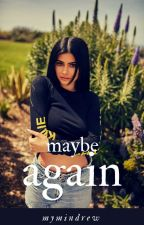 maybe again // group texting  by mymindrew