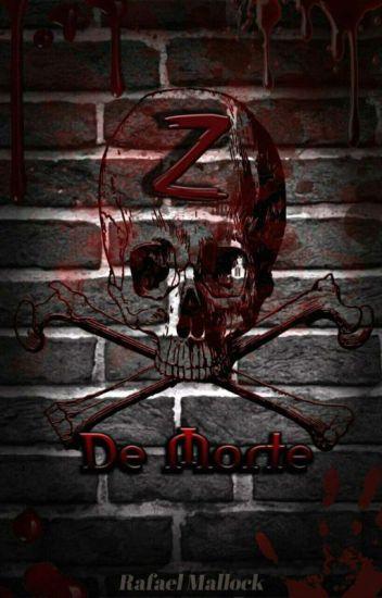 Z de Morte, de Rafael Mallock