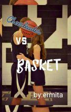 Cheerleader Vs Basket (Completed 4) by Meetayolan