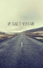 My road to Neverland (Nederlands) by Dorien_poelvrouw