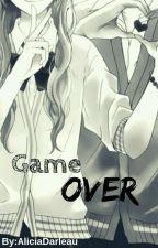 Game Over! [TERMINÉ] by AliciaDarleau