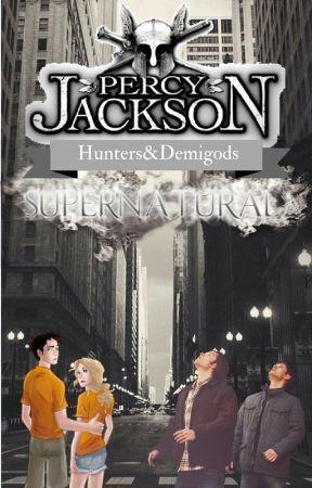 Hunters & Demigods (PJO x SPN Crossover) by BeautifulPain14