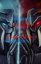 No Light, No Light (A Megatron x OC Fanfic) (Slow Updates) by StormFireGirl