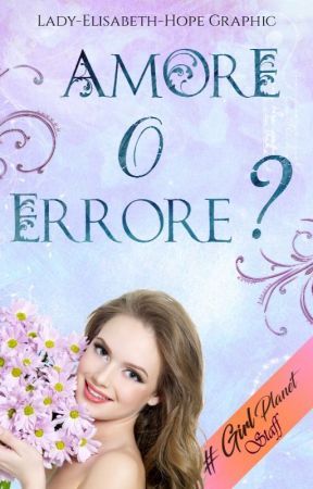 Amore o Errore? - GP - by Girl_Planet