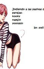 jodiendo a las pasivas de BTS by sho_kookv