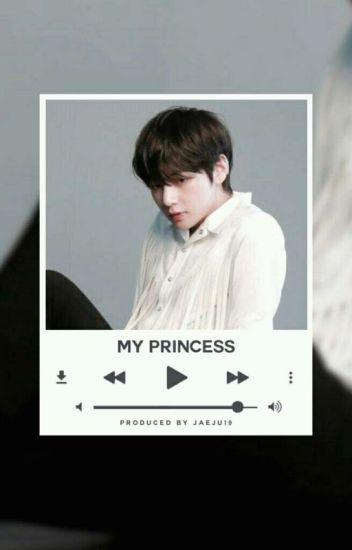 My Princess | kth X gaa