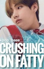 Crushing on Fatty | VKook by kpop_baee_