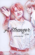 A Stranger {Youngjae, JB, 2Jae} by StoriesByMags